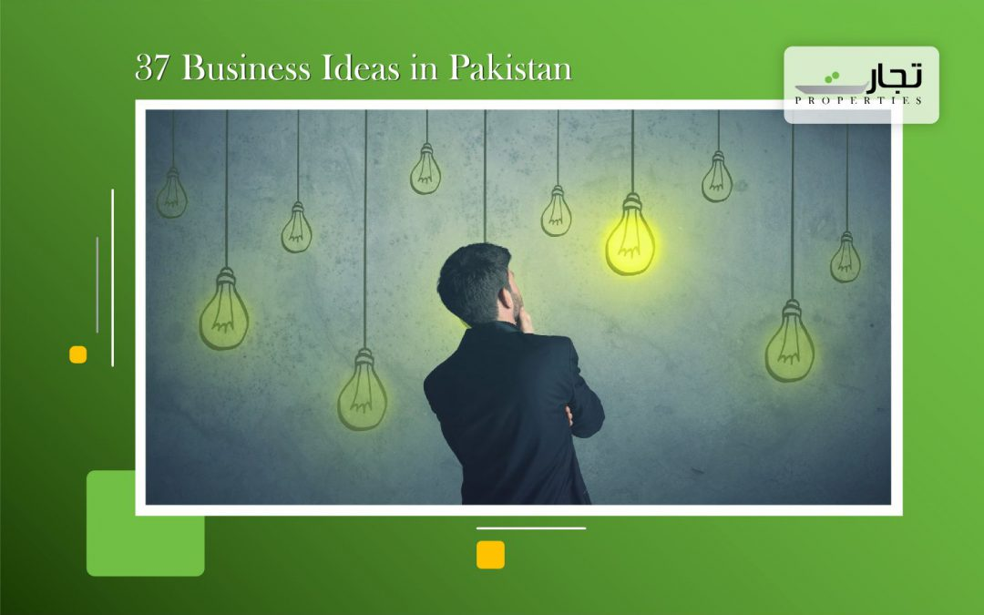37 Business Ideas in Pakistan with Small Investment for 2020-2021