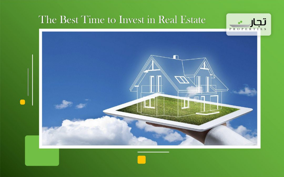The Best Time to Invest in Real Estate