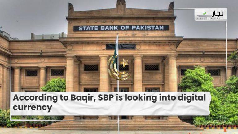 According to Baqir, SBP is looking into digital currency