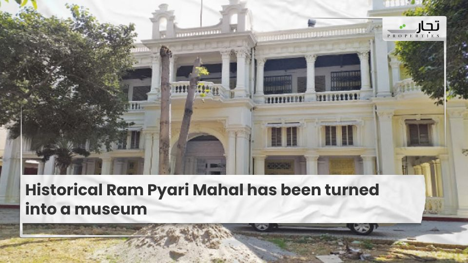 Historical Ram Pyari Mahal has been turned into a museum