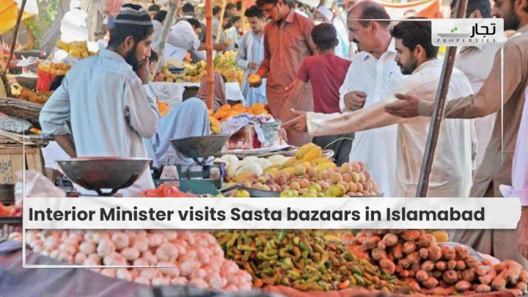 Interior Minister visits Sasta bazaars in Islamabad