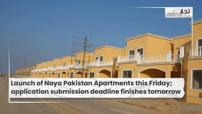 Launch of Naya Pakistan Apartments this Friday; application submission deadline finishes tomorrow