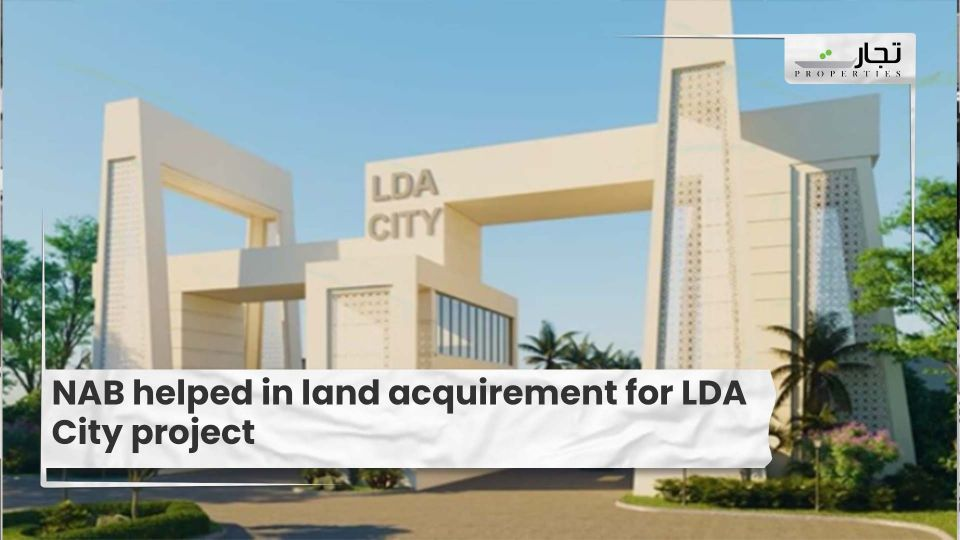 NAB helped in land acquirement for LDA City project
