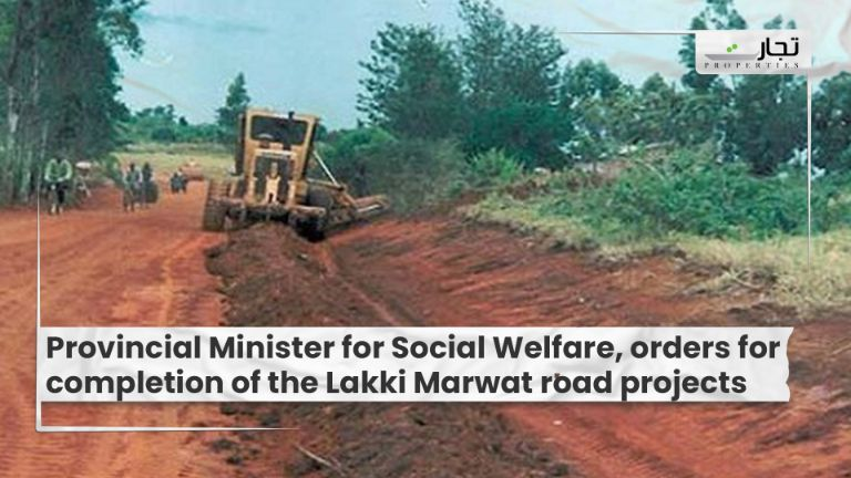Provincial Minister for Social Welfare, orders for completion of the Lakki Marwat road projects