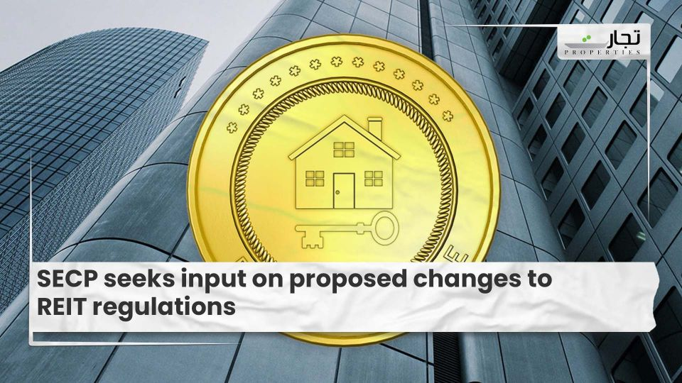 SECP seeks input on proposed changes to REIT regulations