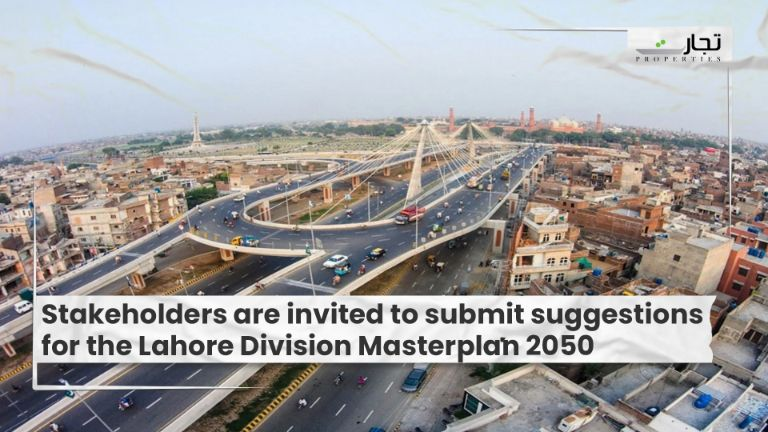 Stakeholders are invited to submit suggestions for the Lahore Division Masterplan 2050