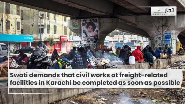 Swati demands that civil works at freight-related facilities in Karachi be completed as soon as possible