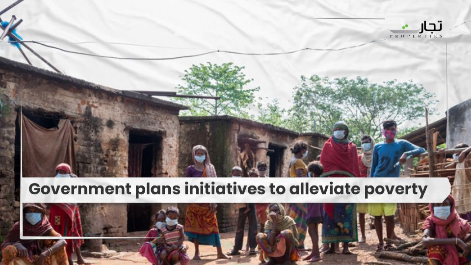 Government plans initiatives to alleviate poverty