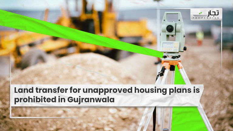 Land-transfer-for-unapproved-housing-plans-is-prohibited-in-Gujranwala