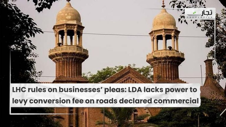 LHC-rules-on-businesses-pleas-LDA-lacks-power-to-levy-conversion-fee-on-roads-declared-commercial.