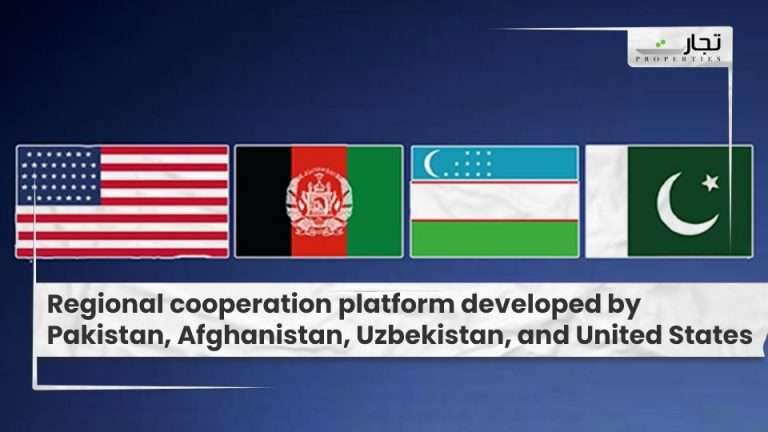Regional-cooperation-platform-developed-by-Pakistan-Afghanistan-Uzbekistan-and-United-States