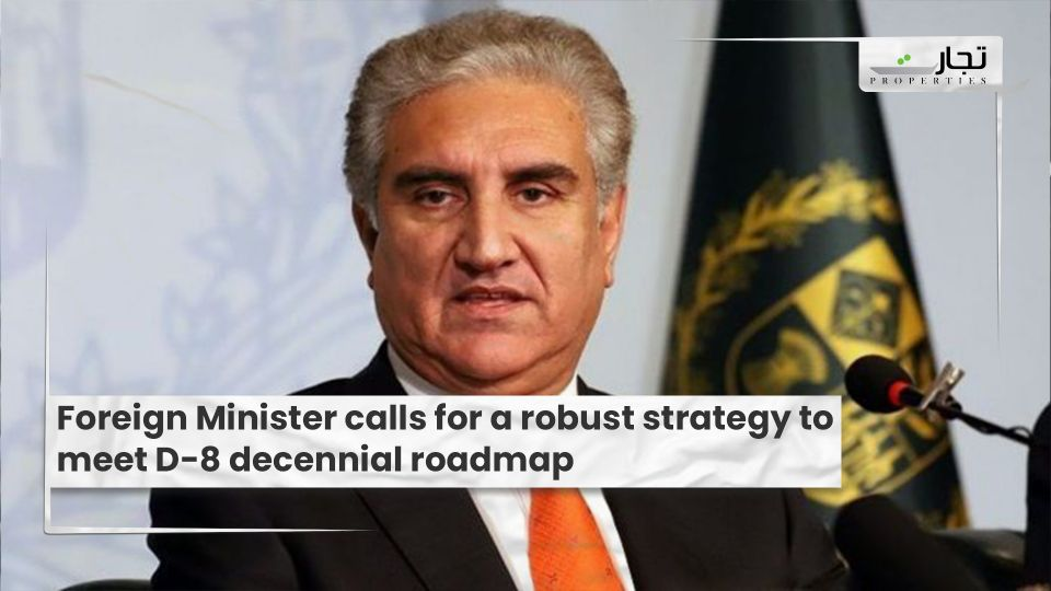 Foreign Minister calls for a robust strategy to meet D-8 decennial roadmap