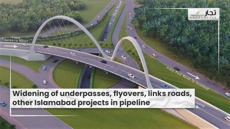 Widening-of-underpasses-flyovers-links-roads-other-Islamabad-projects-in-pipeline