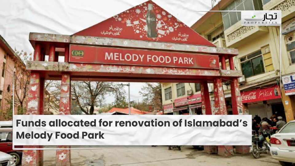 Funds-allocated-for-renovation-of-Islamabads-Melody-Food-Park